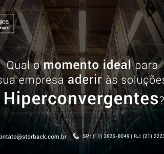 Qual momento ideal para sua empresa aderir às soluções Hiperconvergentes